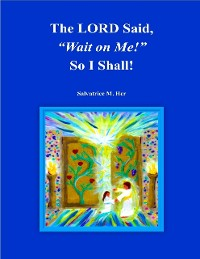 "Cover 'The LORD Said, ""Wait on Me!"" So I Will!'"