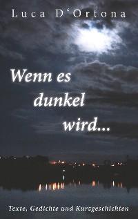 Cover Wenn es dunkel wird...
