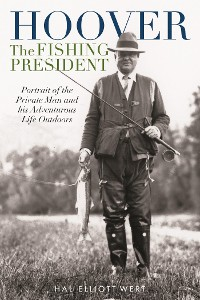 Cover Hoover the Fishing President
