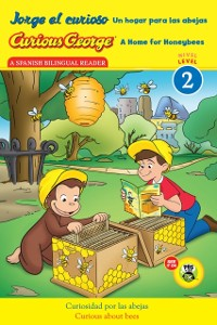 Cover Jorge el curioso Un hogar para las abejas/Curious George A Home for Honeybees (CGTV Reader)