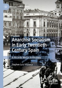 Cover Anarchist Socialism in Early Twentieth-Century Spain