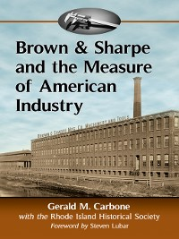 Cover Brown & Sharpe and the Measure of American Industry