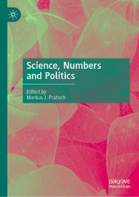 Cover Science, Numbers and Politics