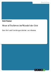 Cover Moar af Tschivon im Wandel der Zeit