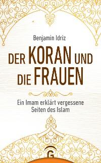 Cover Der Koran und die Frauen