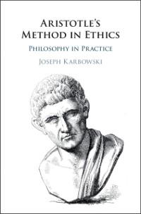 Cover Aristotle's Method in Ethics