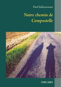 Cover Notre chemin de Compostelle