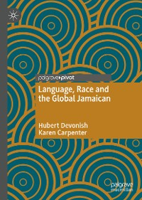Cover Language, Race and the Global Jamaican