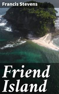 Cover Friend Island