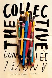 Cover The Collective: A Novel