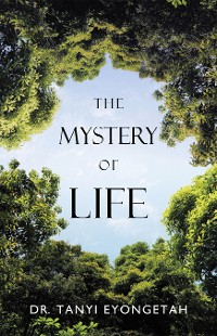 Cover The Mystery of Life