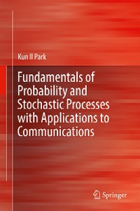Cover Fundamentals of Probability and Stochastic Processes with Applications to Communications