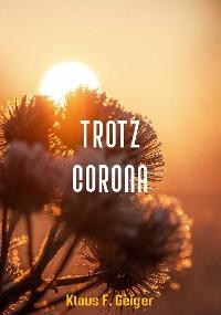 Cover Trotz Corona