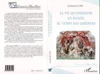 Cover VIE QUOTIDIENNE EN EGYPTE AU TEMPS DE KHEDIVES
