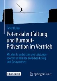 Cover Potenzialentfaltung und Burnout-Prävention im Vertrieb