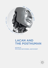 Cover Lacan and the Posthuman