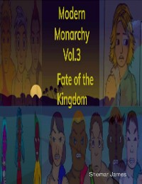 Cover Modern Monarchy, Vol. 3: Fate of the Kingdom