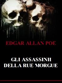 Cover Gli assassinii della Rue Morgue