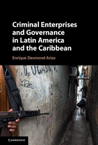 Cover Criminal Enterprises and Governance in Latin America and the Caribbean