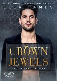 Cover Crown Jewels: I gioielli della Corona