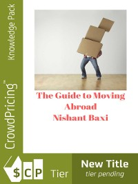 Cover The Guide to Moving Abroad