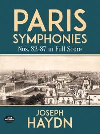 Cover Paris Symphonies Nos. 82-87 in Full Score