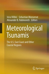 Cover Meteorological Tsunamis: The U.S. East Coast and Other Coastal Regions