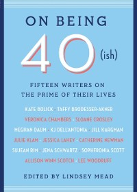 Cover On Being 40(ish)