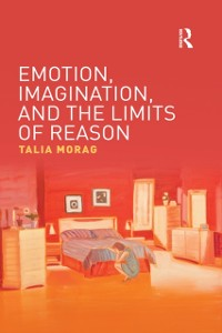 Cover Emotion, Imagination, and the Limits of Reason