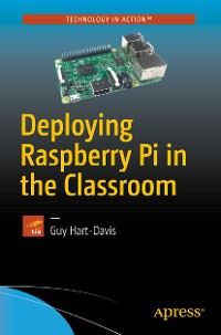 Cover Deploying Raspberry Pi in the Classroom