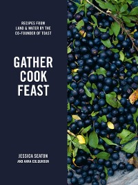 Cover Gather Cook Feast