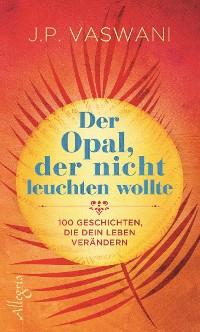 Cover Der Opal, der nicht leuchten wollte