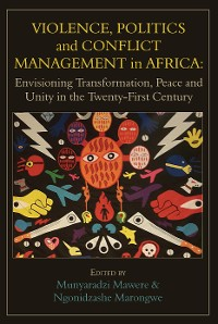 Cover Violence, Politics and Conflict Management in Africa