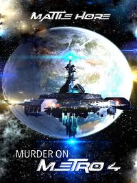 Cover Murder on Metro 4