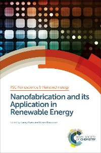 Cover Nanofabrication and its Application in Renewable Energy