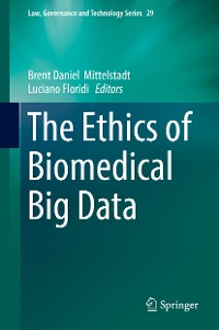 Cover The Ethics of Biomedical Big Data