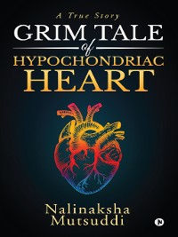 Cover Grim Tale Of Hypochondriac Heart
