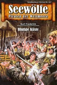 Cover Seewölfe - Piraten der Weltmeere 617