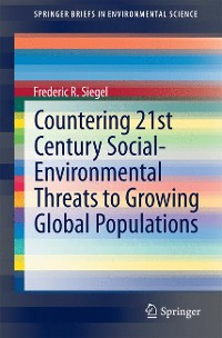 Cover Countering 21st Century Social-Environmental Threats to Growing Global Populations