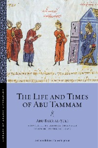 Cover The Life and Times of Abu Tammam