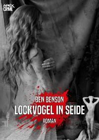 Cover LOCKVOGEL IN SEIDE