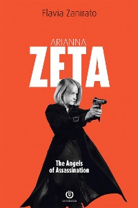 Cover Arianna Zeta - The Angels of Assassination