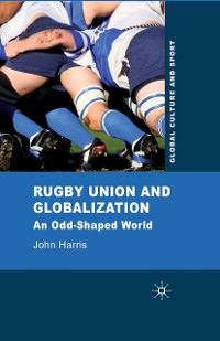 Cover Rugby Union and Globalization