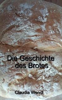 Cover Die Geschichte des Brotes