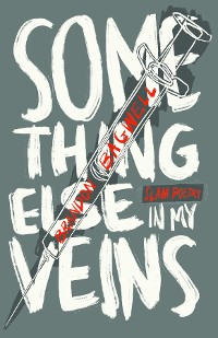 Cover Something Else in My Veins