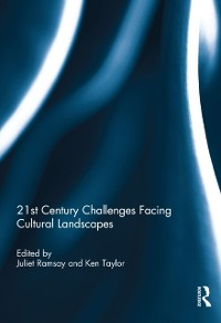 Cover 21st Century Challenges facing Cultural Landscapes