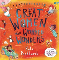 Cover Fantastically Great Women Who Worked Wonders