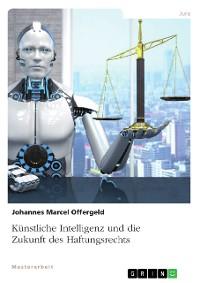 Cover Künstliche Intelligenz und die Zukunft des Haftungsrechts