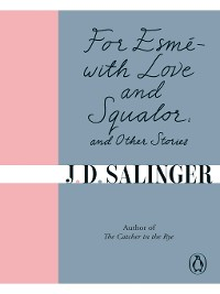 Cover For Esmé--with Love and Squalor