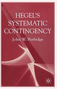 Cover Hegel's Systematic Contingency